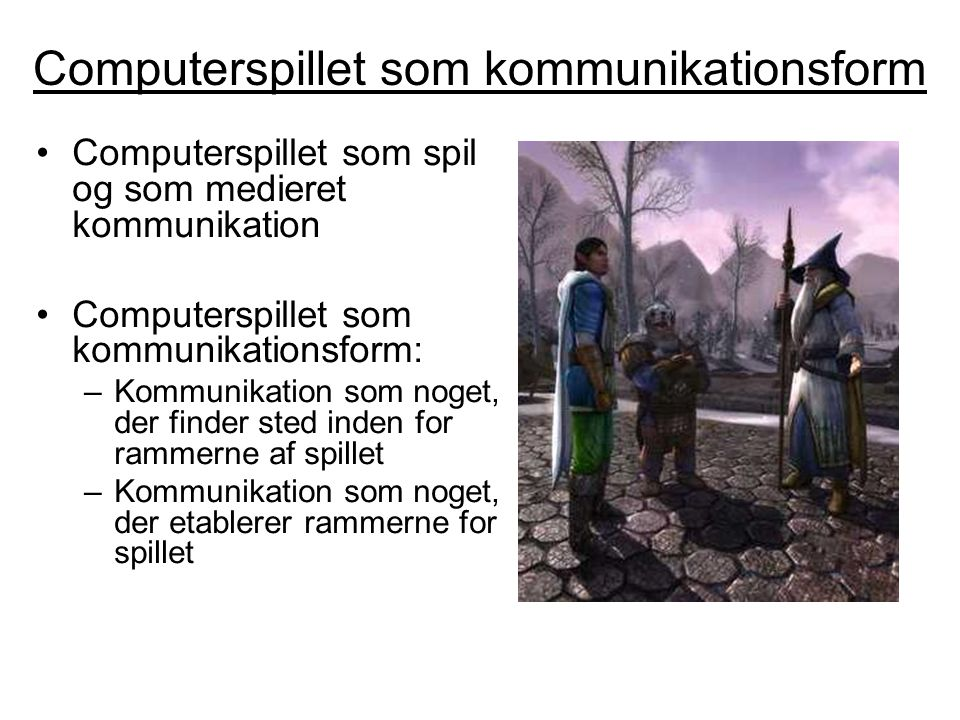 Computerspillet som kommunikationsform