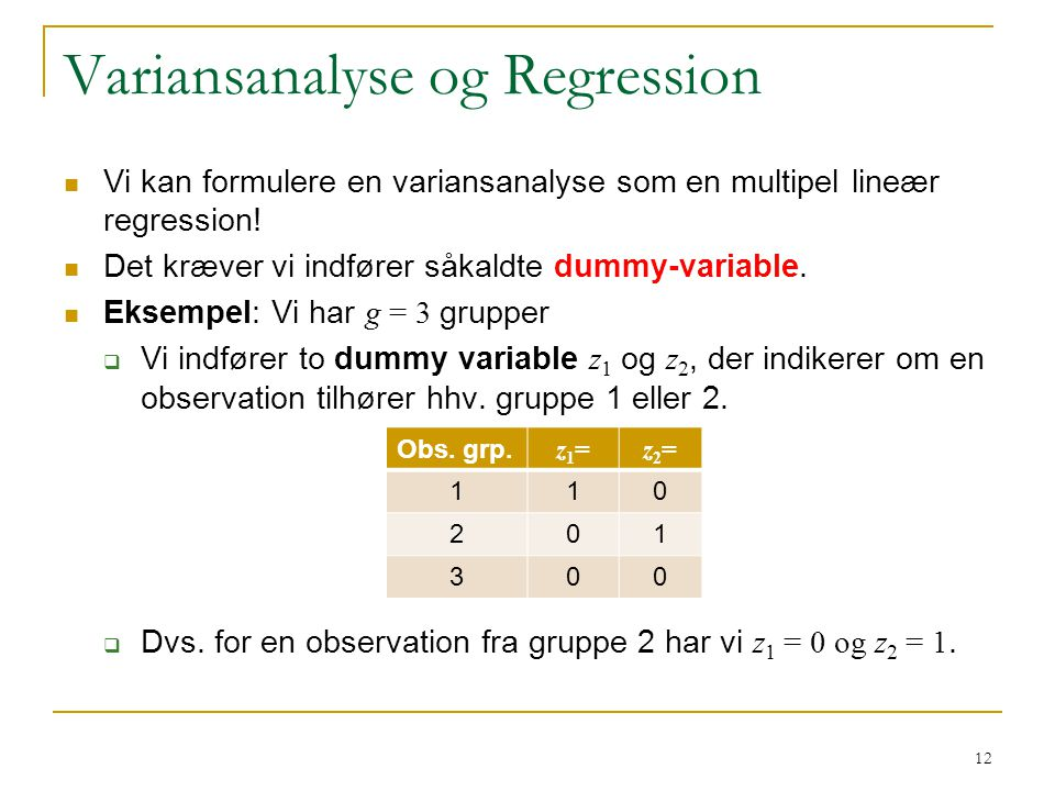 Variansanalyse og Regression