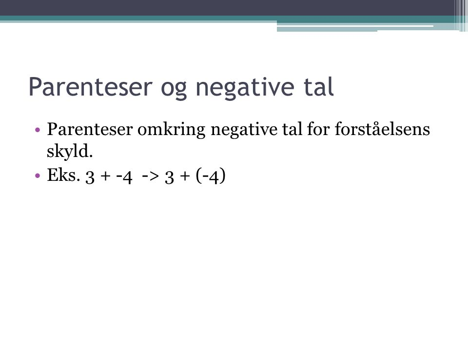 Parenteser og negative tal