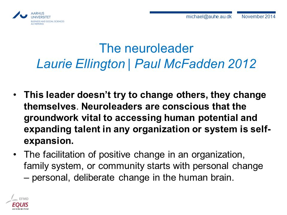 The neuroleader Laurie Ellington | Paul McFadden 2012