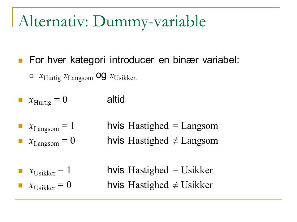 Alternativ: Dummy-variable