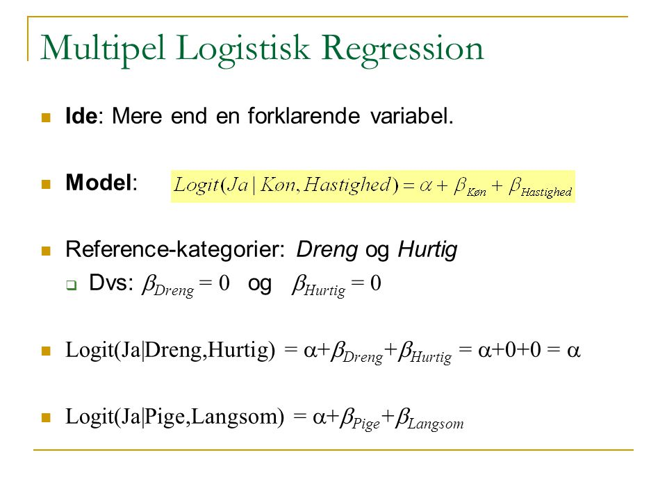 Multipel Logistisk Regression