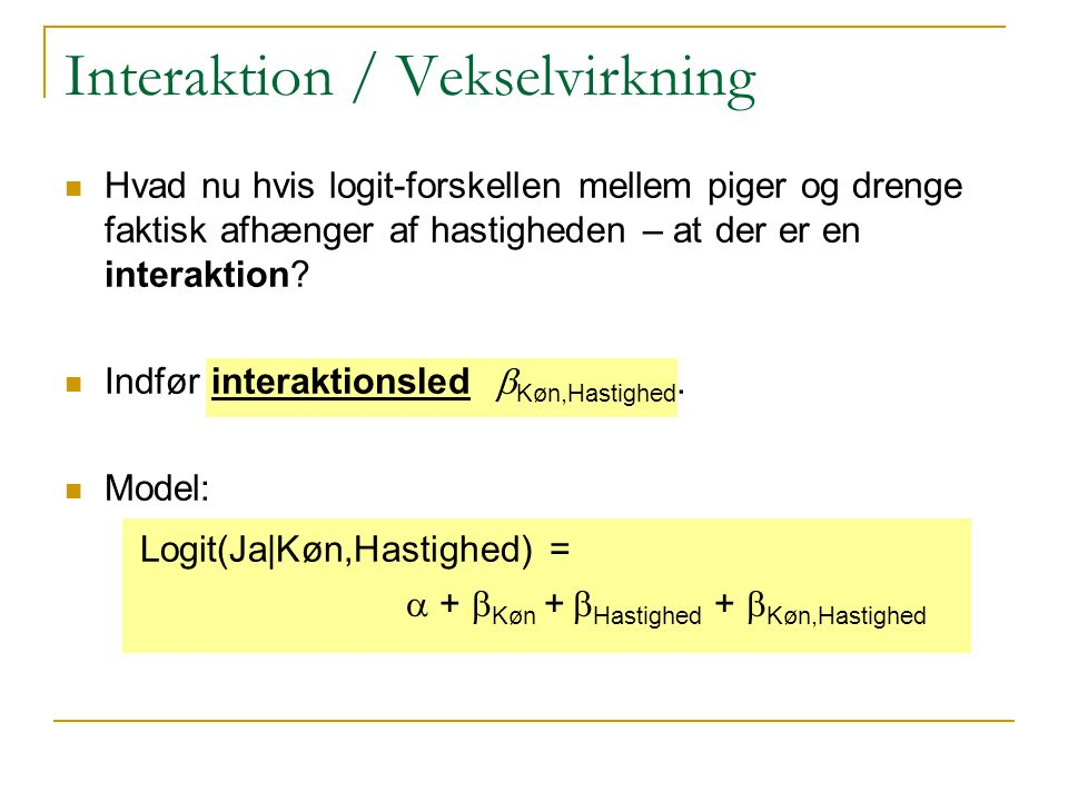 Interaktion / Vekselvirkning