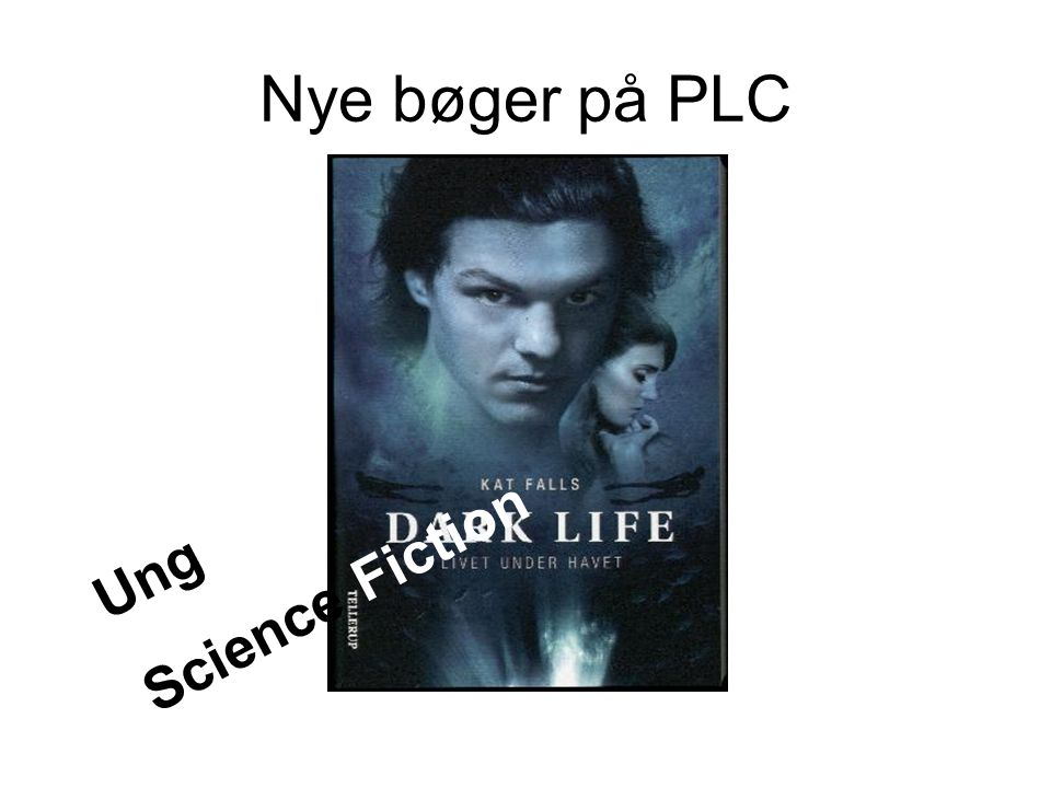 Nye bøger på PLC Science Fiction Ung