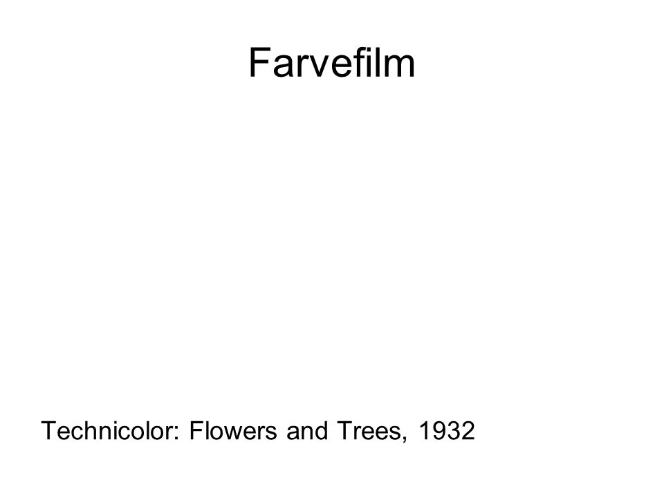 Farvefilm Technicolor: Flowers and Trees, 1932