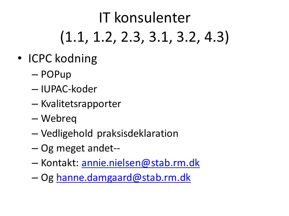IT konsulenter (1.1, 1.2, 2.3, 3.1, 3.2, 4.3) ICPC kodning POPup