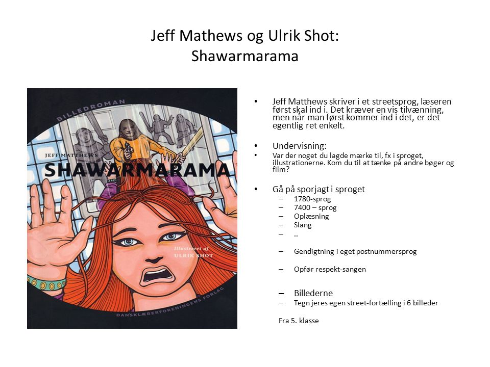Jeff Mathews og Ulrik Shot: Shawarmarama