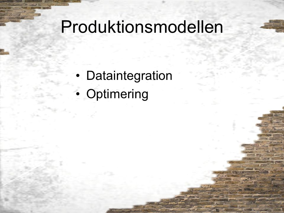 Produktionsmodellen Dataintegration Optimering