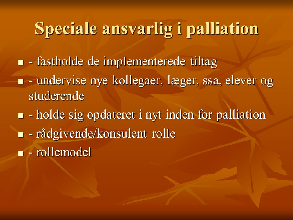 Speciale ansvarlig i palliation
