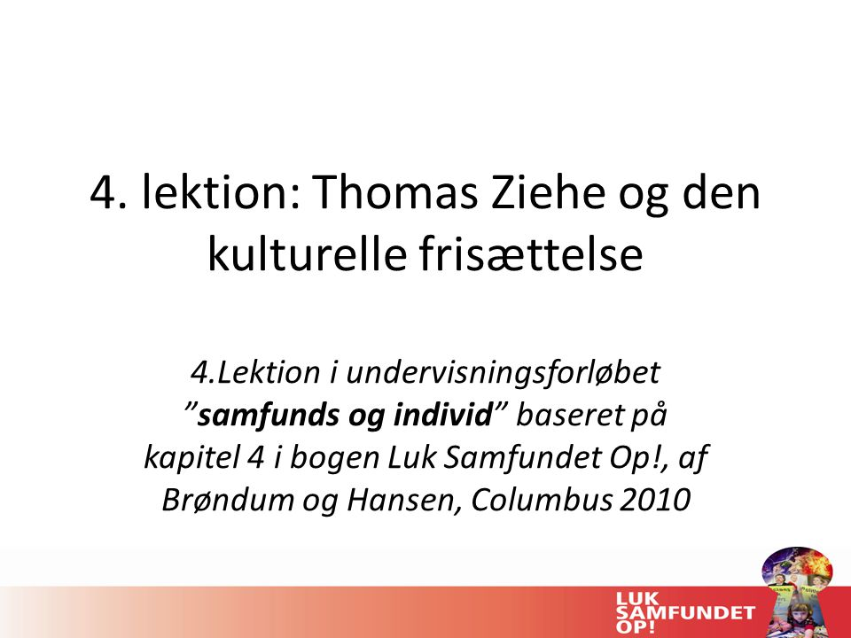 kulturel frisættelse thomas ziehe