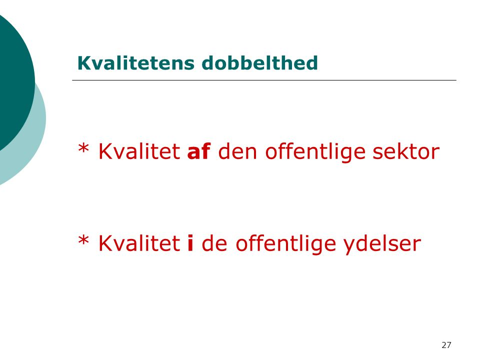 Kvalitetens dobbelthed