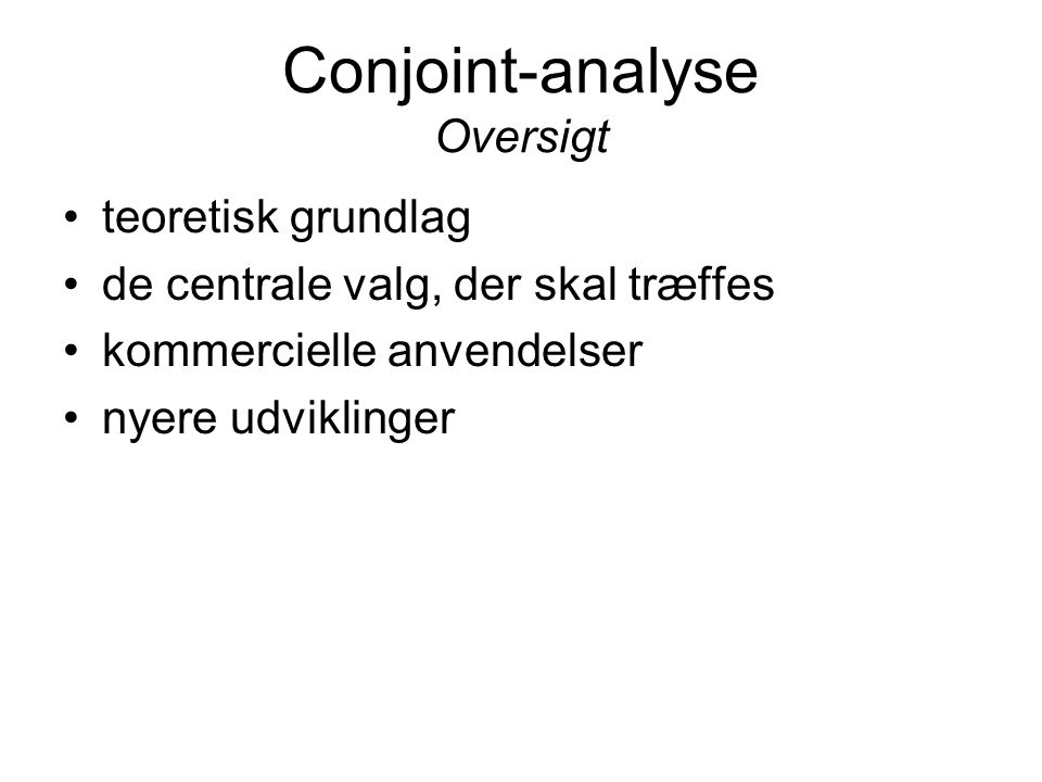 Conjoint-analyse Oversigt