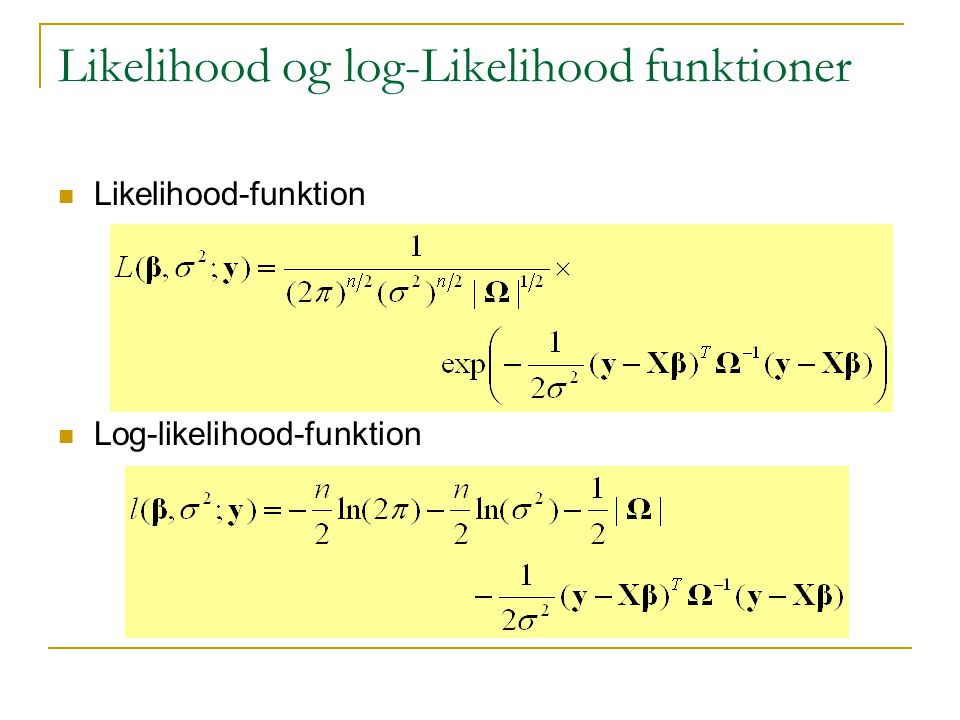 Likelihood og log-Likelihood funktioner
