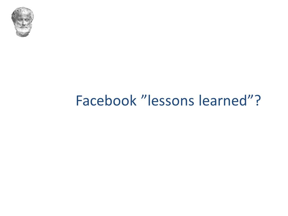 Facebook lessons learned