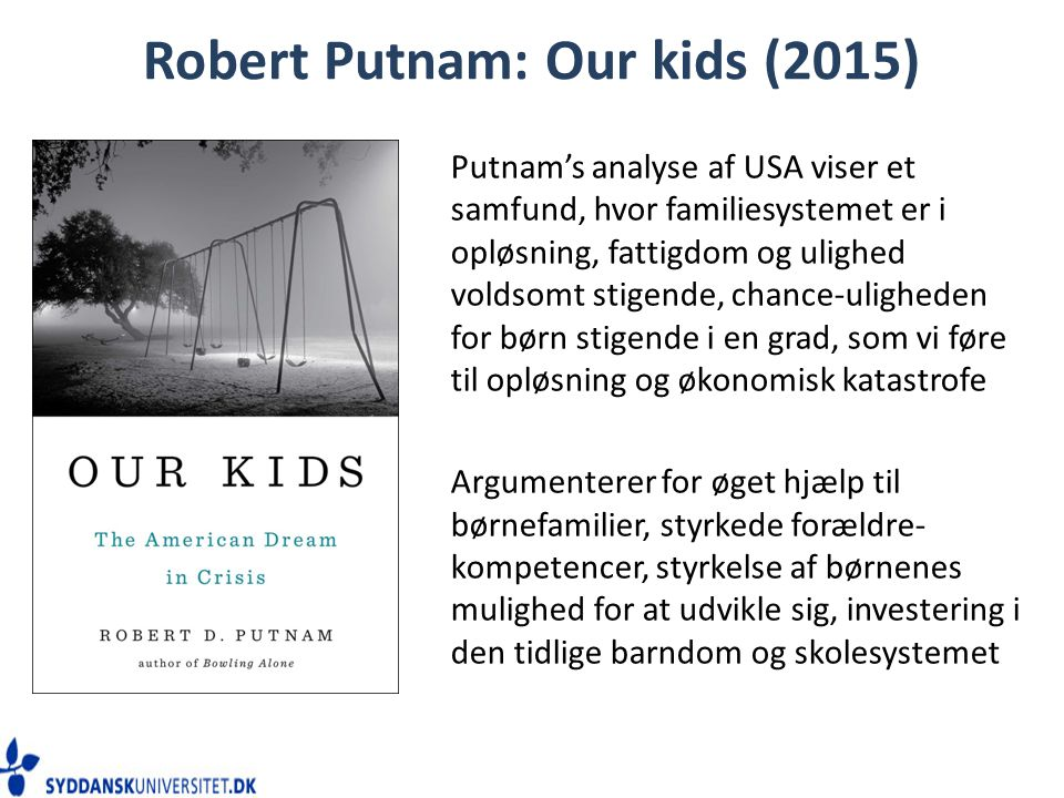 Robert Putnam: Our kids (2015)