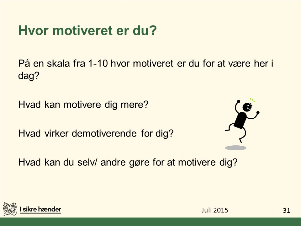 Hvor motiveret er du