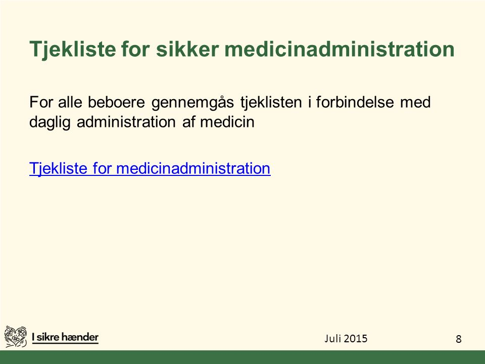 Tjekliste for sikker medicinadministration